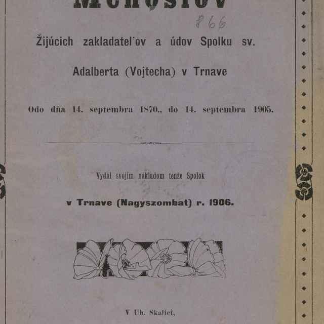 Menoslov Žijúcich zakladateľov a údov Spolku sv. Adalberta (Vojtecha) v Trnave