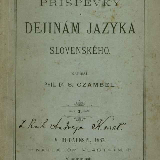 Príspevky k dejinám jazyka slovenského - Czambel, Samuel