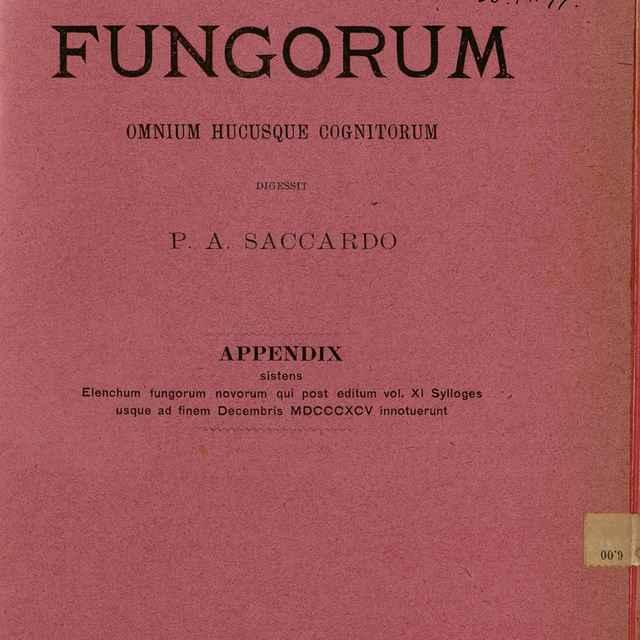 Sylloge Fungorum Omnium Hucusque Cognitorum - Saccardo, Pier Andrea