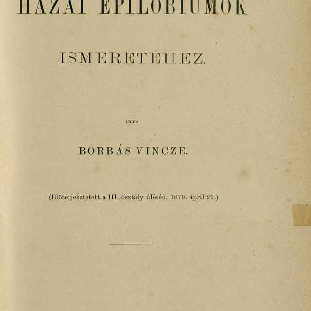 A Hazai Epilobiumok Ismeretéhez - Borbás, Vincze