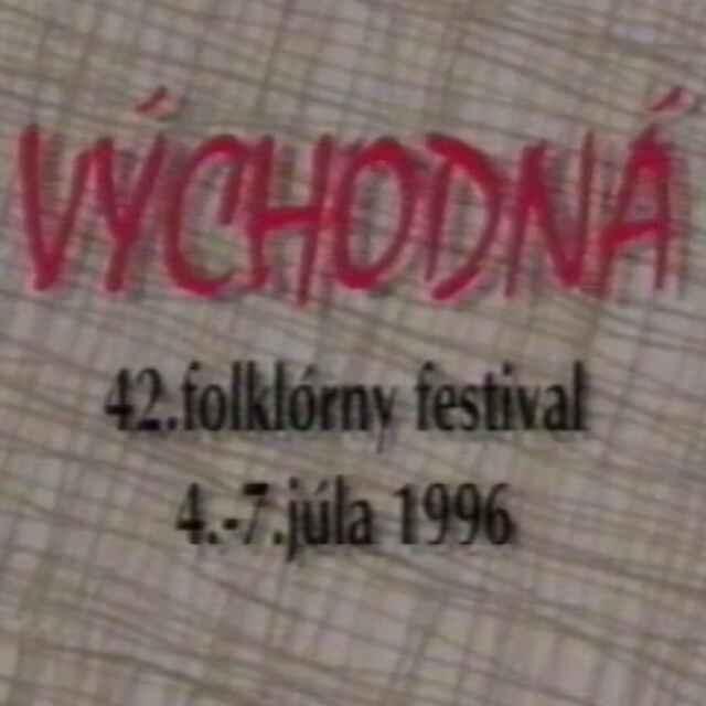 Folklórny festival Východná 1996 VI.