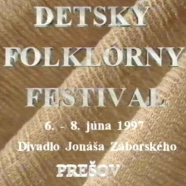 Detský folklórny festival Prešov 1997 II.