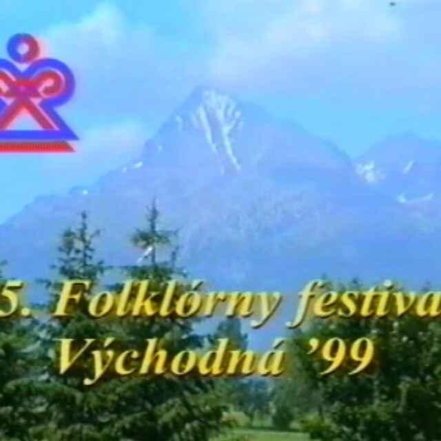 Folklórny festival Východná 1999 IV./V. - Hamar, Juraj