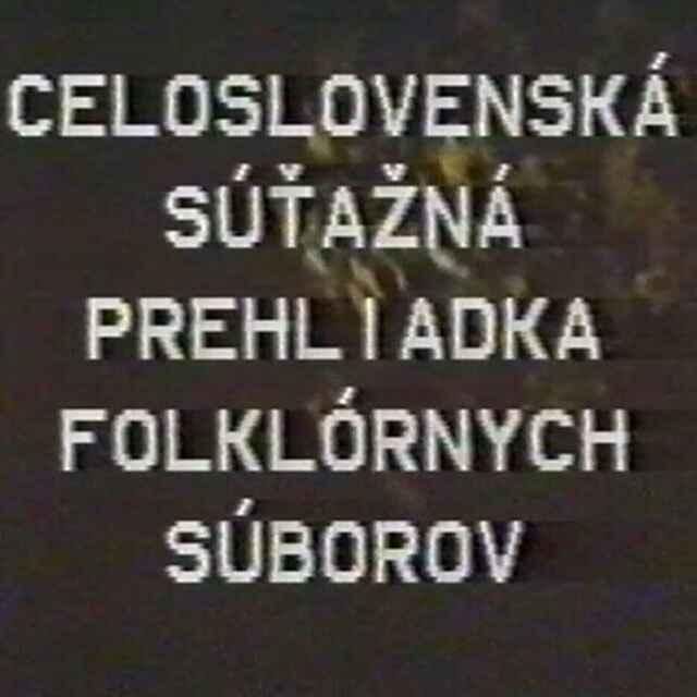 Celoslovenská súťažná prehliadka folklórnych súborov Považská Bystrica 1986 I./II. - Hvižďák, Milan