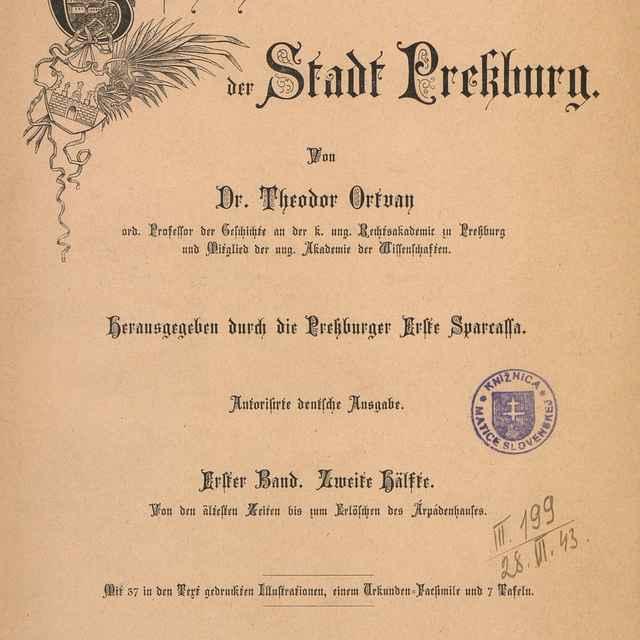Geschichte der Stadt Pressburg 1 - Ortvay, Tivadar
