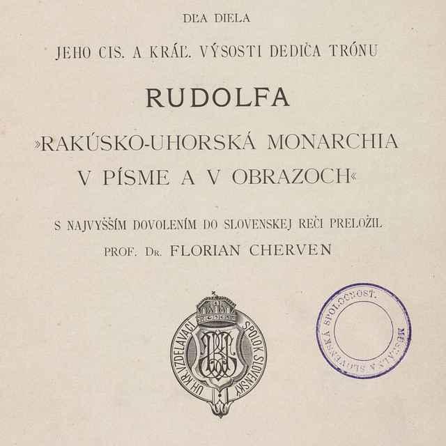 Uhorsko dľa diela Jeho cis. a kráľ. výsosti dediča trónu Rudolfa - Cherven, Florian