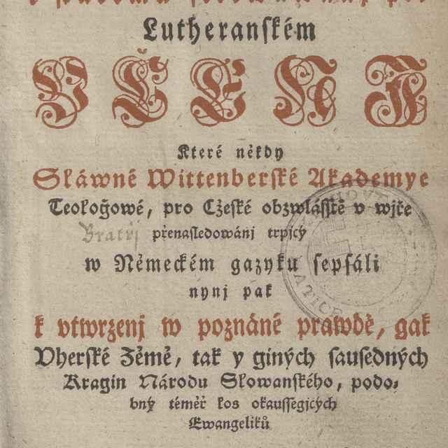 Srdečné Napomenutj k wystřhánj se Papežského a k stálemu setrwáwanj při Lutheranském Včenj - Meisner, Balthasar