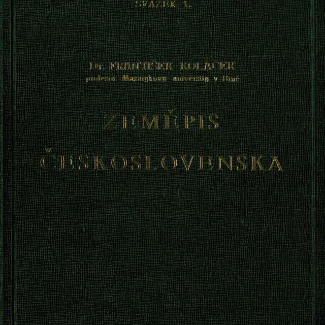 Zeměpis Československa - Koláček, František