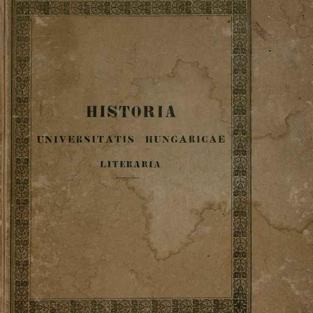 Historia Academiae Scientiarum pazmaniae Archi-Episcopalis - Fejér, Georgius