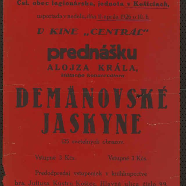 Plagát Prednáška Aloisa Krála o Demänovských jaskyniach, Košice, 1926