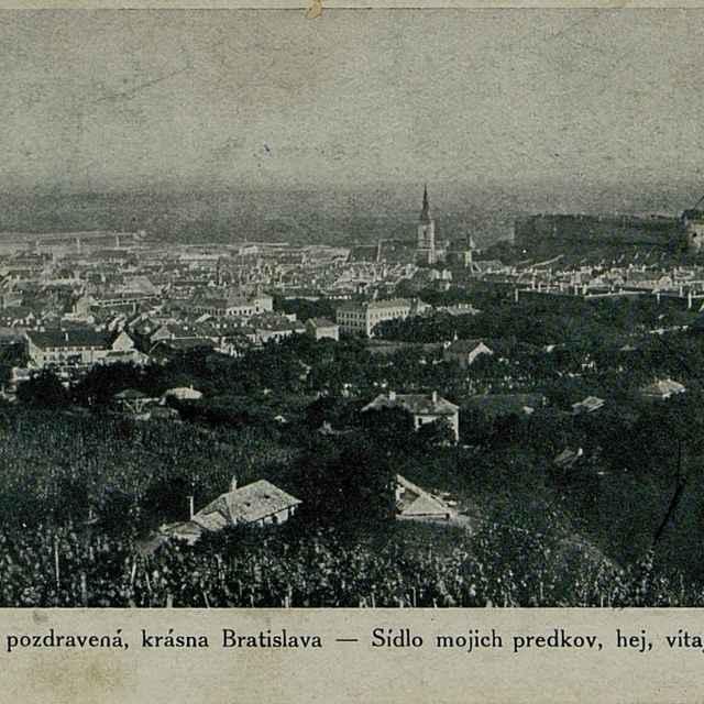 Buď pozdravená, krásna Bratislava - Sídlo mojich predkov, hej, vitaj mi !