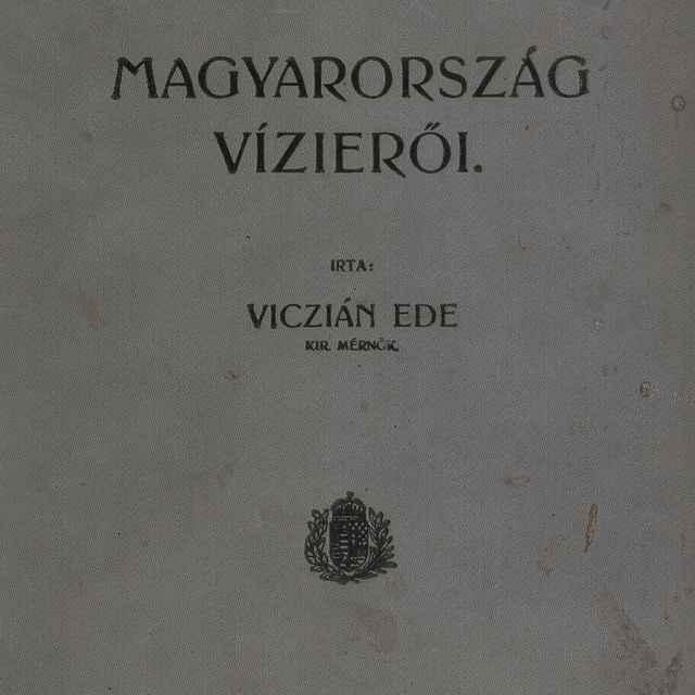 Magyarország vízieről - Viczián, Ede