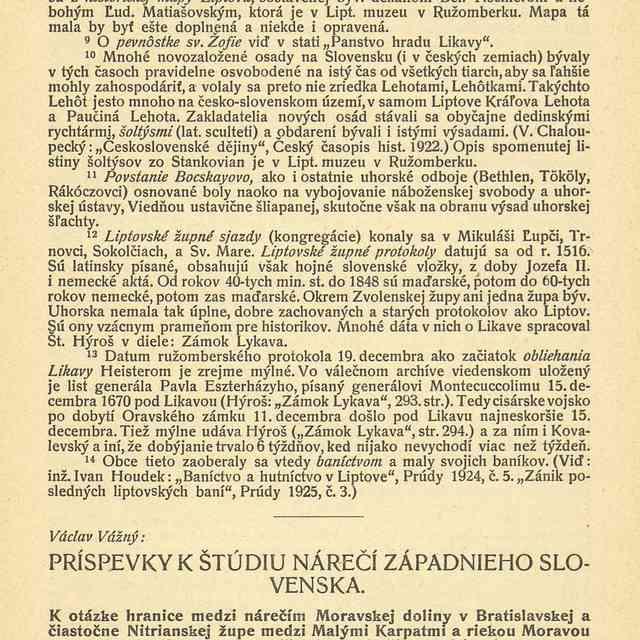 PRÍSPEVKY K ŠTÚDIU NÁREČÍ ZÁPADNIEHO SLOVENSKA. : - Vážný, Václav