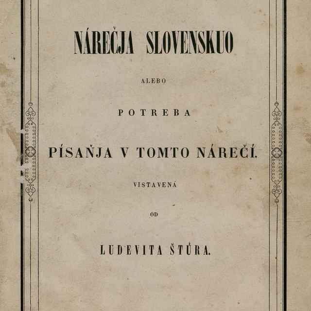 Nárečja slovenskuo alebo potreba písaňja v tomto nárečí - Štúr, Ľudovít