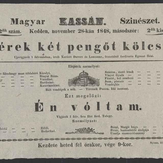 plagát; Kérek két pengőt kölcsön, Én vóltam, Košice, 28. 11. 1848