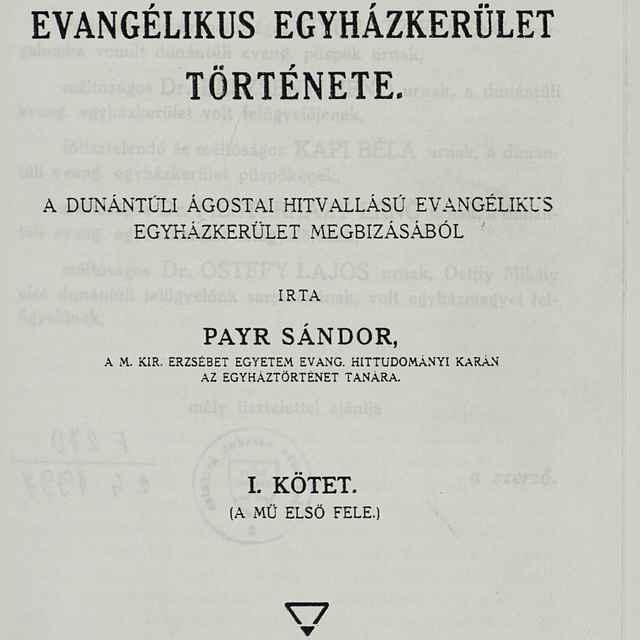 A dunantúli evangélikus egyházkerület története - Payr, Sándor